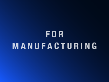 FOR MANUFACTURING