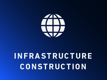INFRASTRACTURE   CONSTRUCTION